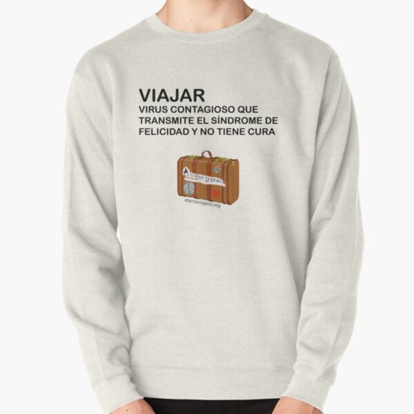 Phrase of travelers with travel suitcase Pullover Sweatshirt