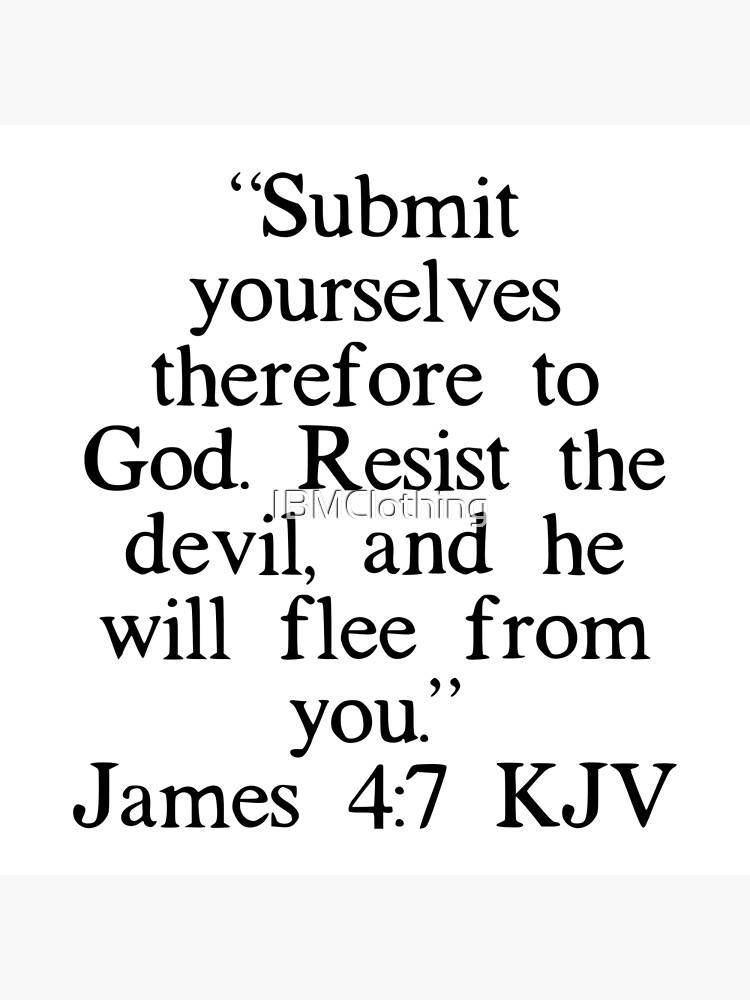 Resist the devil and he will flee kjv