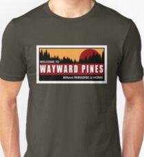 Welcome to Wayward Pines Unisex T-Shirt