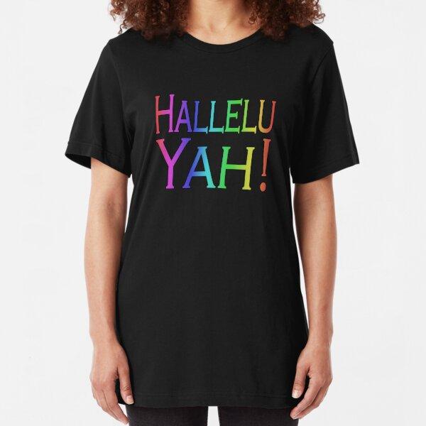 Hallelu Yah! Slim Fit T-Shirt