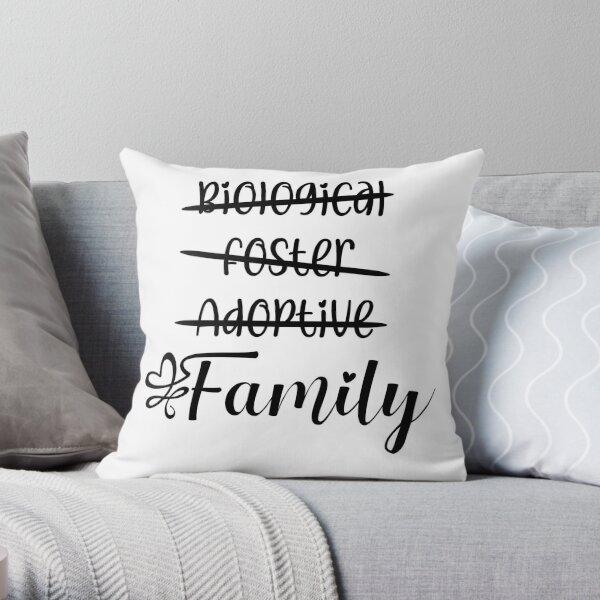 Biological Foster Adoptive Family design Throw Pillow