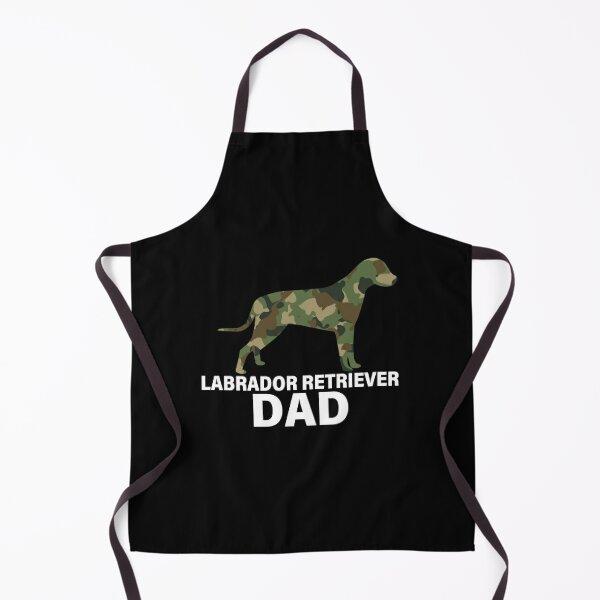 Labrador Retriever dad , dog daddy,Labrador Retriever Lover Apron