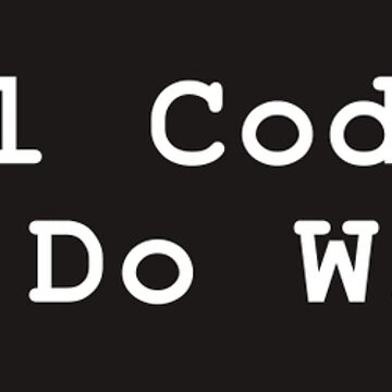 Real Coders Don't Do Windows  by blackbase