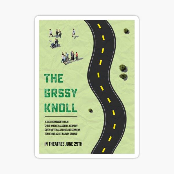 The Grassy Knoll Sticker