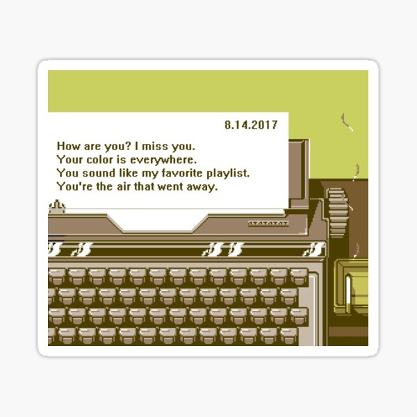 You're the air that went away. Sticker