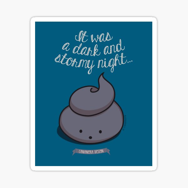 It was a dark and stormy night Sticker