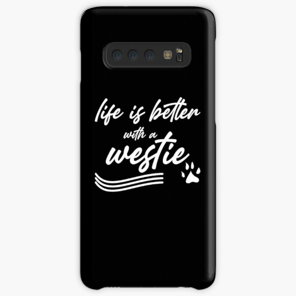 life is better with a westie Samsung Galaxy Snap Case