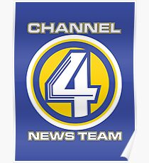 Channel 4 News Team (ANCHORMAN) Poster