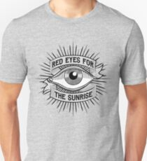 Red Eyes For The Sunrise T-Shirt