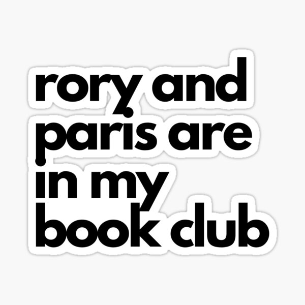 Rory Gilmore and Paris Geller are in My Book Club Sticker