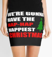 We're Gonna Have the Hap-Hap Happiest CHRISTMAS Mini Skirt