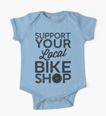Support Your Local Bike Shop (Black Print) One Piece - Short Sleeve