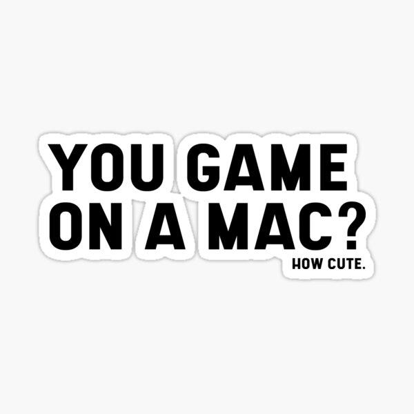 ¿Juegas en una Mac? Que lindo Pegatina