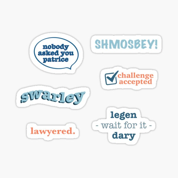 How I Met Your Mother quotes Sticker