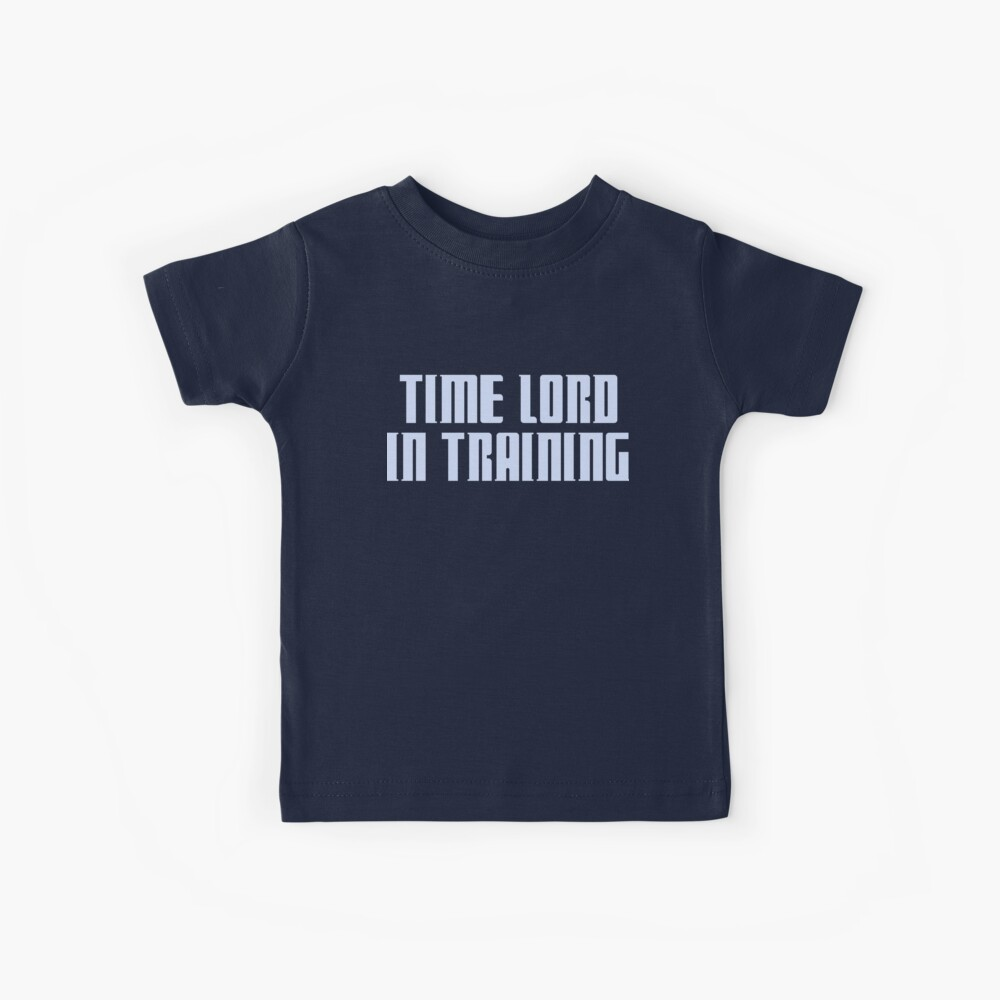 Time Lord in Training Kinder T-Shirt