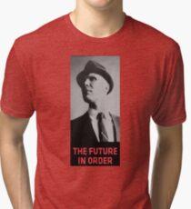 The Future in Order fringe tribute Tri-blend T-Shirt