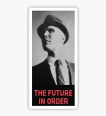 The Future in Order fringe tribute Sticker