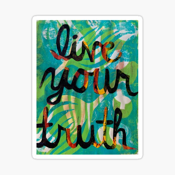 Live Your Truth Sticker