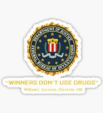 Winners Don't Use Drugs Sticker