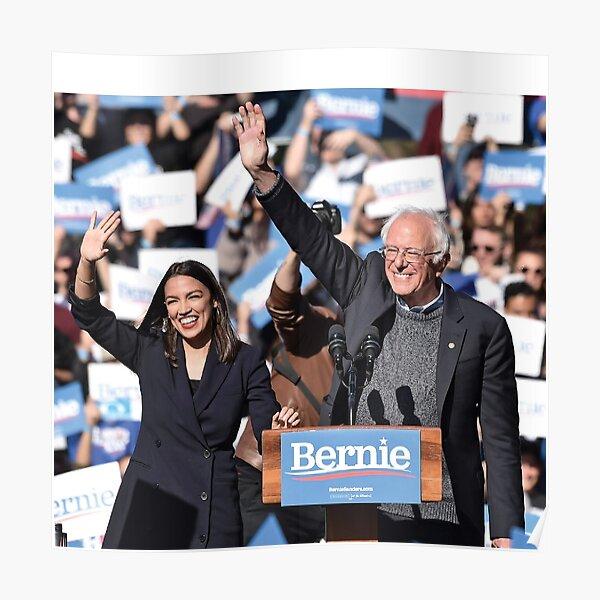 Bernie & AOC - Bernie Sanders and Alexandria Ocasio-Cortez Poster