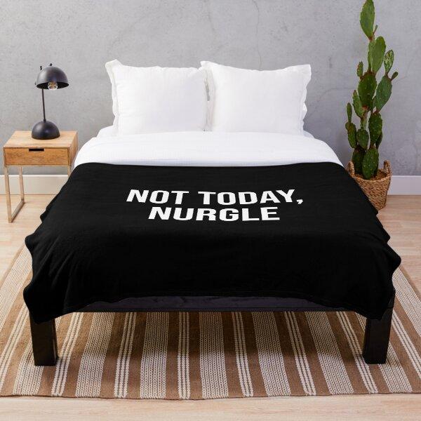 Not Today, Nurgle Throw Blanket