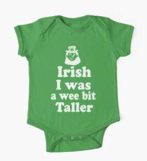 Irish I was a Wee Bit Taller Leprechaun  One Piece - Short Sleeve