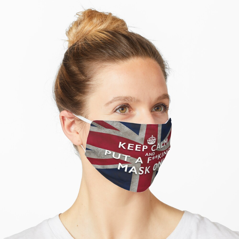 Grungy Keep Calm and Put a F**king Mask On - Union Jack Facemask Mask
