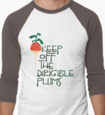 Keep Off the Dirigible Plums T-Shirt