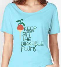 Keep Off the Dirigible Plums Women's Relaxed Fit T-Shirt