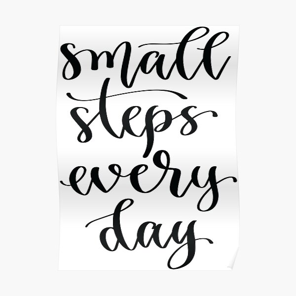 Small Steps Every Day Poster