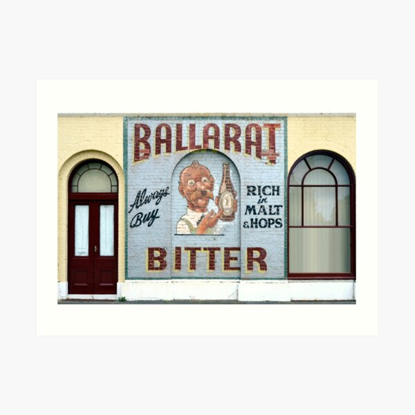 Ballarat Bitter, Ballarat, Victoria, Australia Art Print