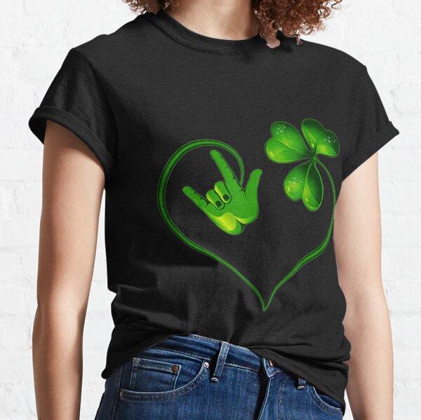 St Patricks Day I Love You ASL Sign Language  Classic T-Shirt