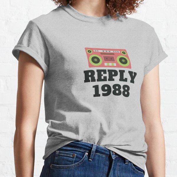 Reply 1988 Classic T-Shirt