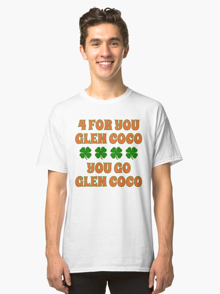 Glen Coco Lucky Clover St Patricks Day T Shirt Classic T-Shirt Front