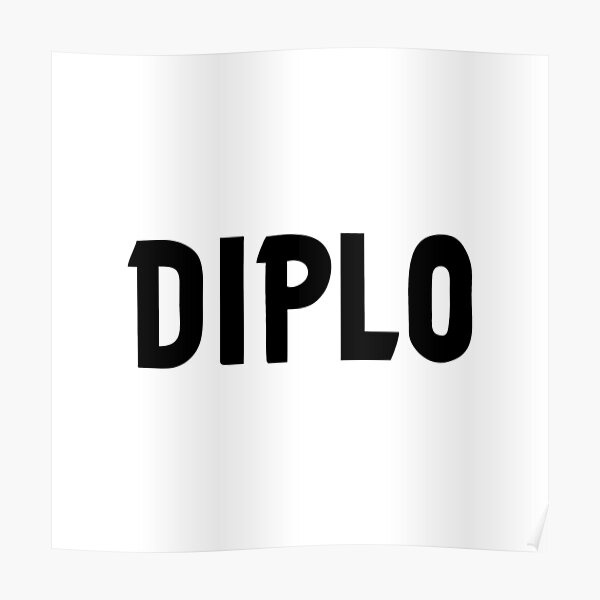 BEST TO BUY - Diplo Logo Poster