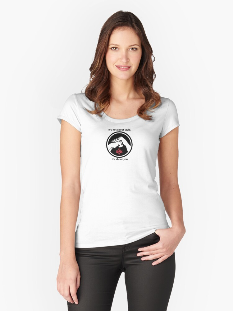 It's not about style. (White background, small) Women's Fitted Scoop T-Shirt Front