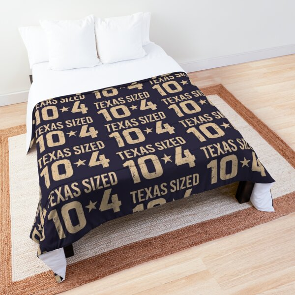Letterkenny Texas sized ten four Comforter