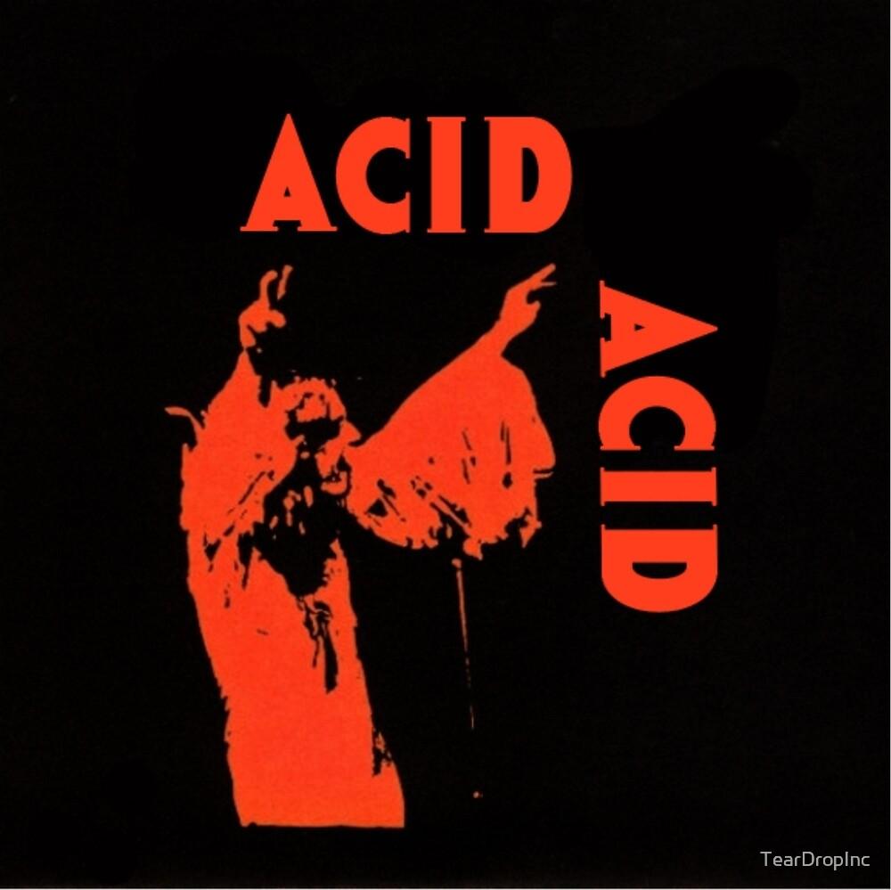ACID ROCK by TearDropInc