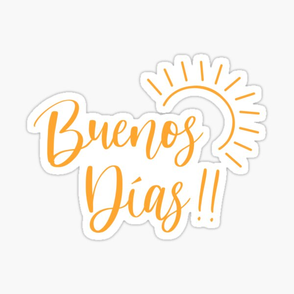Buenos dias !! Pegatina