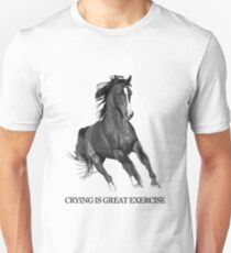 Crying Is Best Exercise - Horse Ebooks T-Shirt