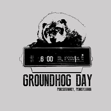 Groundhog Day  Alarm Clock  Punxsutawney T-shirt by theshirtnerd