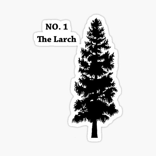 No. 1 - The Larch Sticker
