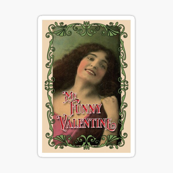 My Funny Valentine Sticker