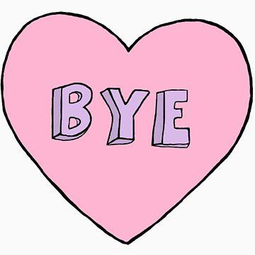 Bye by razzmatazzy
