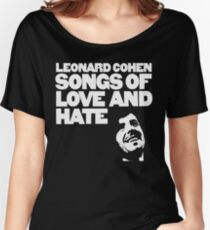 Leonard Cohen - Songs of Love and Hate Shirt Women's Relaxed Fit T-Shirt