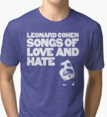 Leonard Cohen - Songs of Love and Hate Shirt Tri-blend T-Shirt