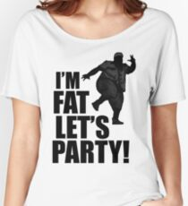 #i'm fat let's party! Women's Relaxed Fit T-Shirt
