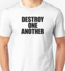 They Live - Destroy One Another Unisex T-Shirt