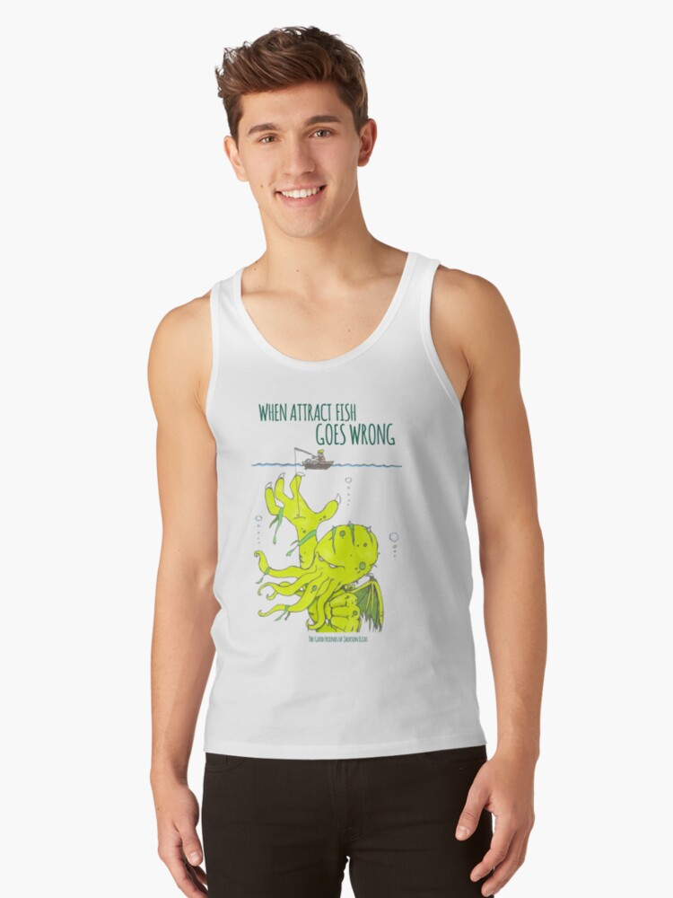 When Attract Fish Goes Wrong (1) Tank Top Front
