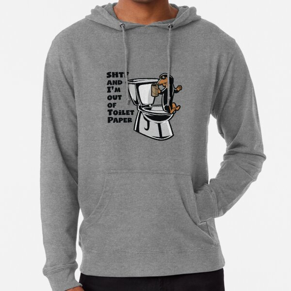 DACHSHUND SHTF - Sh!t Hit The Fan Toilet Paper Shortage Lightweight Hoodie
